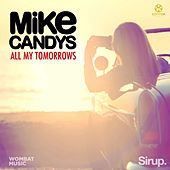 All My Tomorrows von Mike Candys