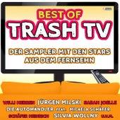 Best of Trash TV - Der Sampler mit den Stars aus dem Fernsehn von Various Artists