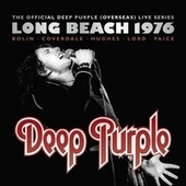The Official Deep Purple (Overseas) Live Series: Long Beach 1976 [2016 Edition] von Deep Purple