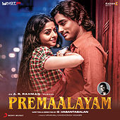 Premaalayam (Original Motion Picture Soundtrack) by A.R. Rahman