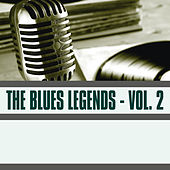 The Blues Legends, Vol. 2 by Various Artists