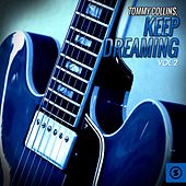 Keep Dreaming, Vol. 2 by Tommy Collins