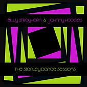 Billy Strayhorn & Johnny Hodges: The Stanley Dance Sessions by Johnny Hodges