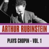Rubinstein Plays Chopin, Vol. 1 by Arthur Rubinstein
