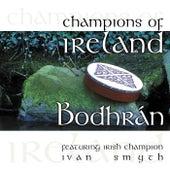 Champions of Ireland - Bodhrán by Ivan Smith