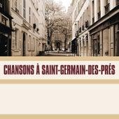 Chansons a Saint-Germain-Des-Prés by Various Artists