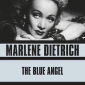 The Blue Angel by Marlene Dietrich