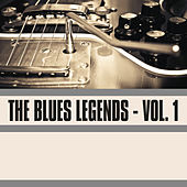 The Blues Legends, Vol. 1 by Various Artists