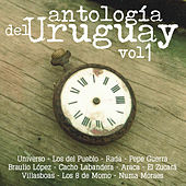 Antologia del Uruguay, Vol 1 by Various Artists
