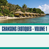 Chansons Exotiques, Vol. 1 by Various Artists