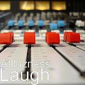 Laugh von Atlbizness
