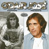Passado Presente by Odair José