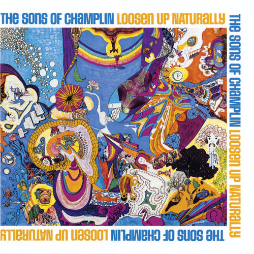 Loosen Up Naturally by Sons Of Champlin