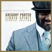 Liquid Spirit (Special Edition) by Gregory Porter