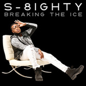 Breaking The Ice by S-8ighty
