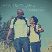 A Father's Love de William Prince
