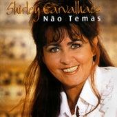 Não Temas by Shirley Carvalhaes