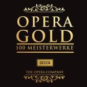 Opera Gold: 100 Meisterwerke von Various Artists
