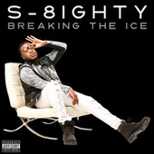 Breaking The Ice de S-8ighty