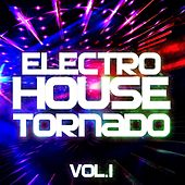 Electro House Tornado, Vol. 1 - EP by Various Artists