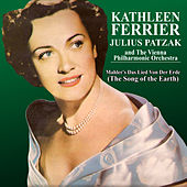 Mahler: Das Lied Von Der Erde (The Song of the Earth) von Julius Patzak and The Vienna Philharmonic Orchestra Kathleen Ferrier