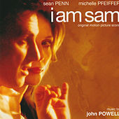 I Am Sam (Original Motion Picture Score) by John Powell