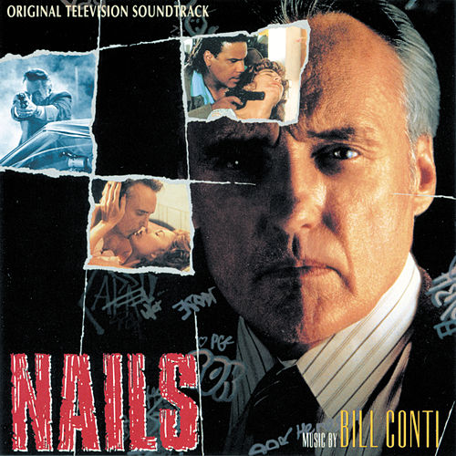 Nails (Original Television Soundtrack) von Bill Conti