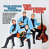 Four Strong Winds: The Brother Four Folk Favourites de The Brothers Four