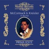 Mccormack and Kreisler in Recital by Various Artists