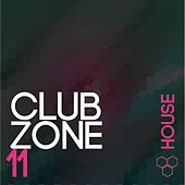 Club Zone - House, Vol. 11 von Various Artists