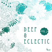 Deep & Eclectic, Vol. 2 by Various Artists