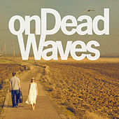 On Dead Waves de On Dead Waves