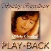 Ninguém Vai Calar Meu Canto (Playback) by Shirley Carvalhaes