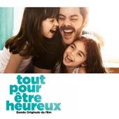 Tout pour être heureux (Original Motion Picture Soundtrack) de Various Artists