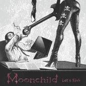 Let's Rock by Moonchild