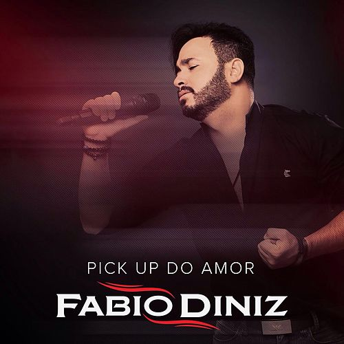 Pick up do Amor by Fábio Diniz