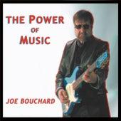 The Power of Music by Joe Bouchard
