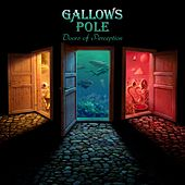 Doors of Perception by Gallows Pole
