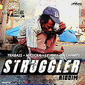 Struggler Riddim - EP by Various Artists