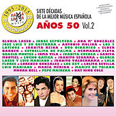 Siete Décadas de la Música Española: Años 50, Vol. 2 von Various Artists