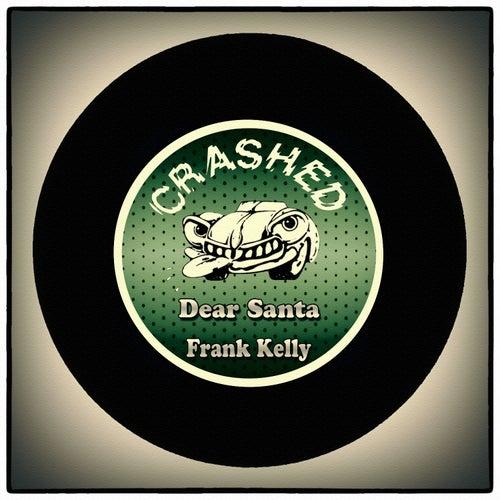 Dear Santa by Frank Kelly
