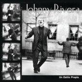 Un Estilo Propio de Johnny Rivera