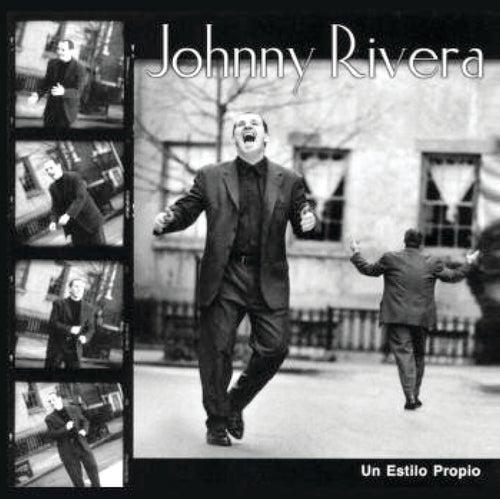 Un Estilo Propio by Johnny Rivera