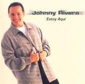 Estoy Aquí de Johnny Rivera
