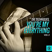 You're My Everything, Vol. 3 de The Techniques