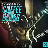 Coffee Blues, Vol. 2 by Lightnin' Hopkins