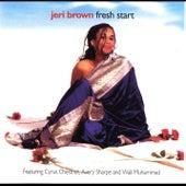 Fresh Start (feat. Cyrus Chestnut, Avery Sharpe & Wali Muhammad) by Jeri Brown
