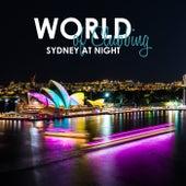 World of Clubbing: Sydney at Night von Various Artists