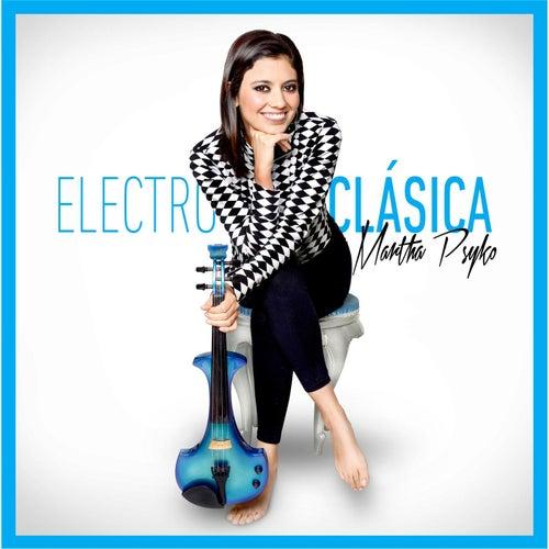 Electroclasica von Martha Psyko