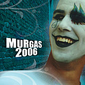 Murgas 2006 de Various Artists